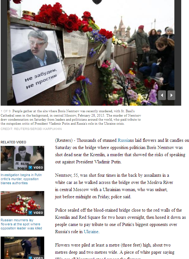 Another Putin Critic Murdered http://uk.reuters.com/article/2015/02/28/uk-russia-nemtsov-idUKKBN0LV2L820150228